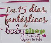 15 días fantásticos en Babyshop