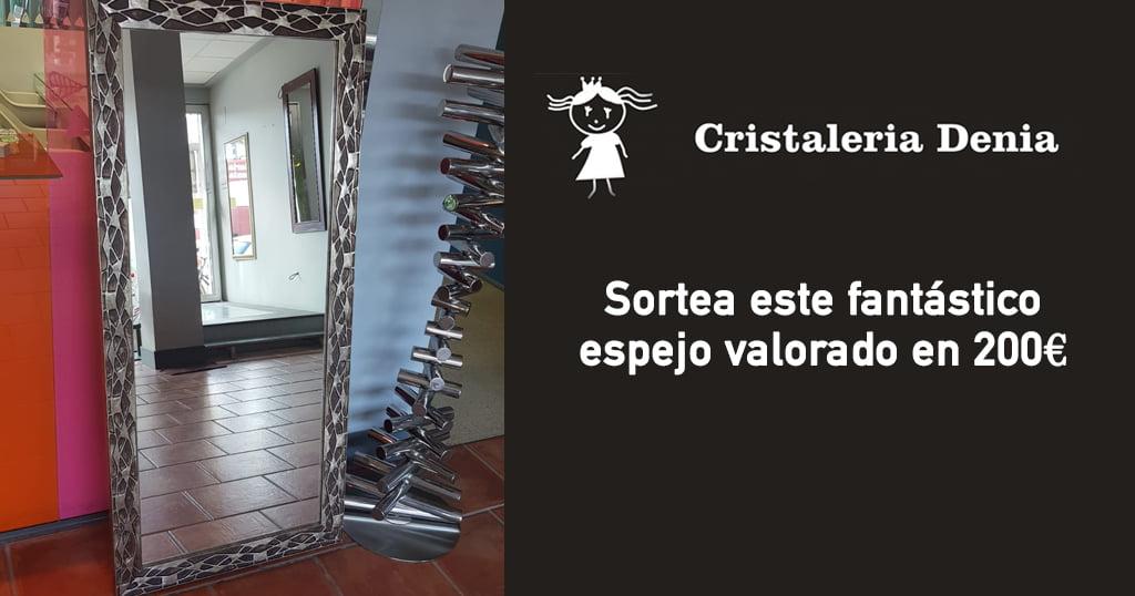 sorteo espejo cristaleria denia