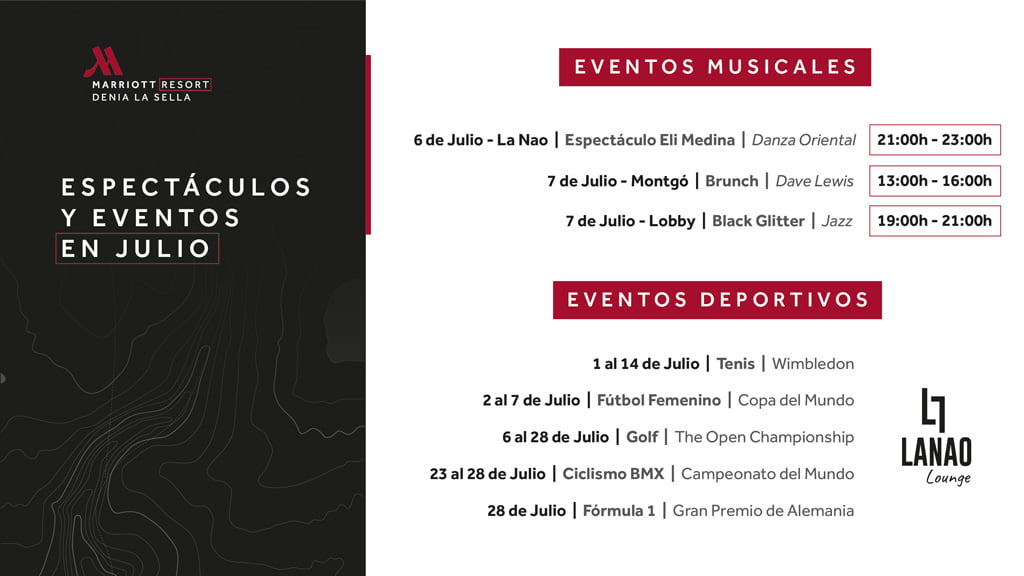 Eventos julio – Hotel Dénia Marriott La Sella Golf Resort & Spa