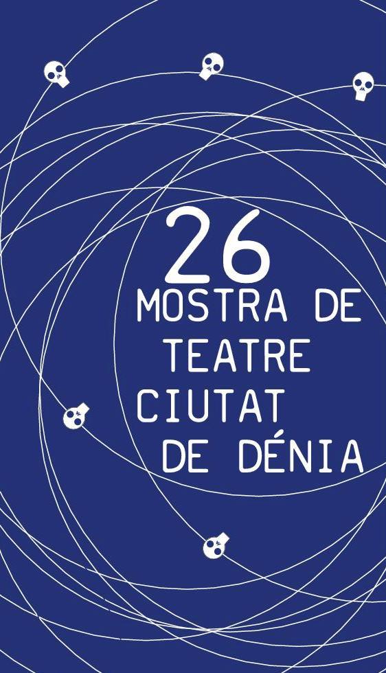 26 Ciutat de Teatre Mostra de Dénia