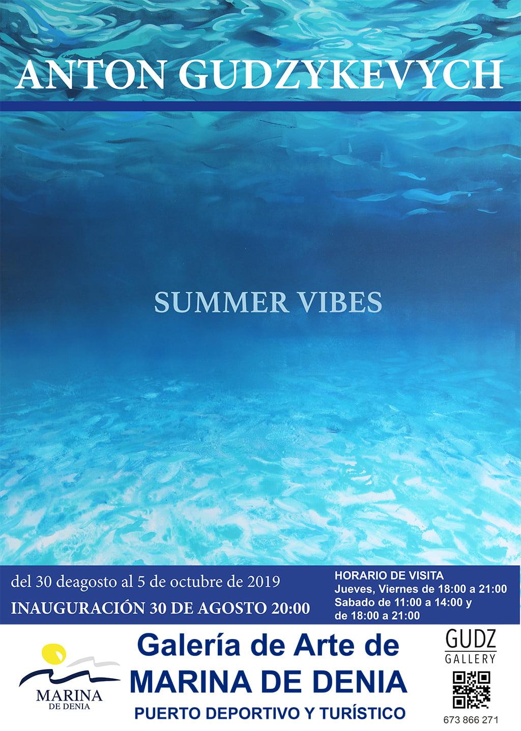 Cartel de la exposición Summer Vibes de Anton Gudzykevych