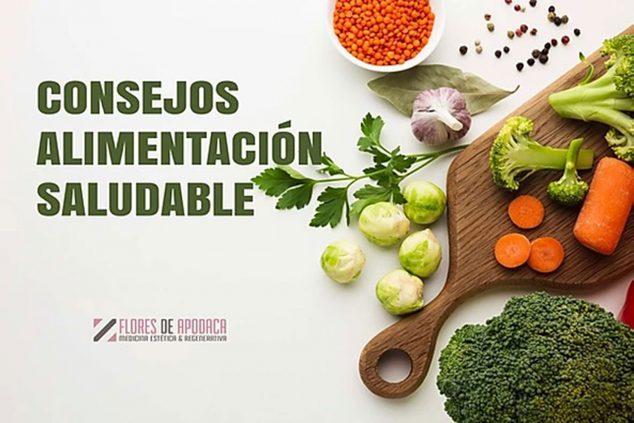 Imagen: Recomendaciones para alimentarte de forma sana con Clínica Doctora Flores de Apodaca