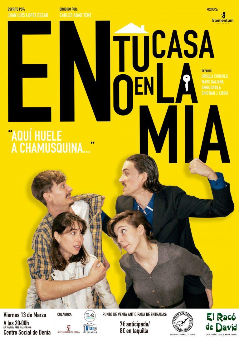 """Cartel de la obra de teatro """"En tu casa o en la mía"""", de la productora Elementum Escénica"""