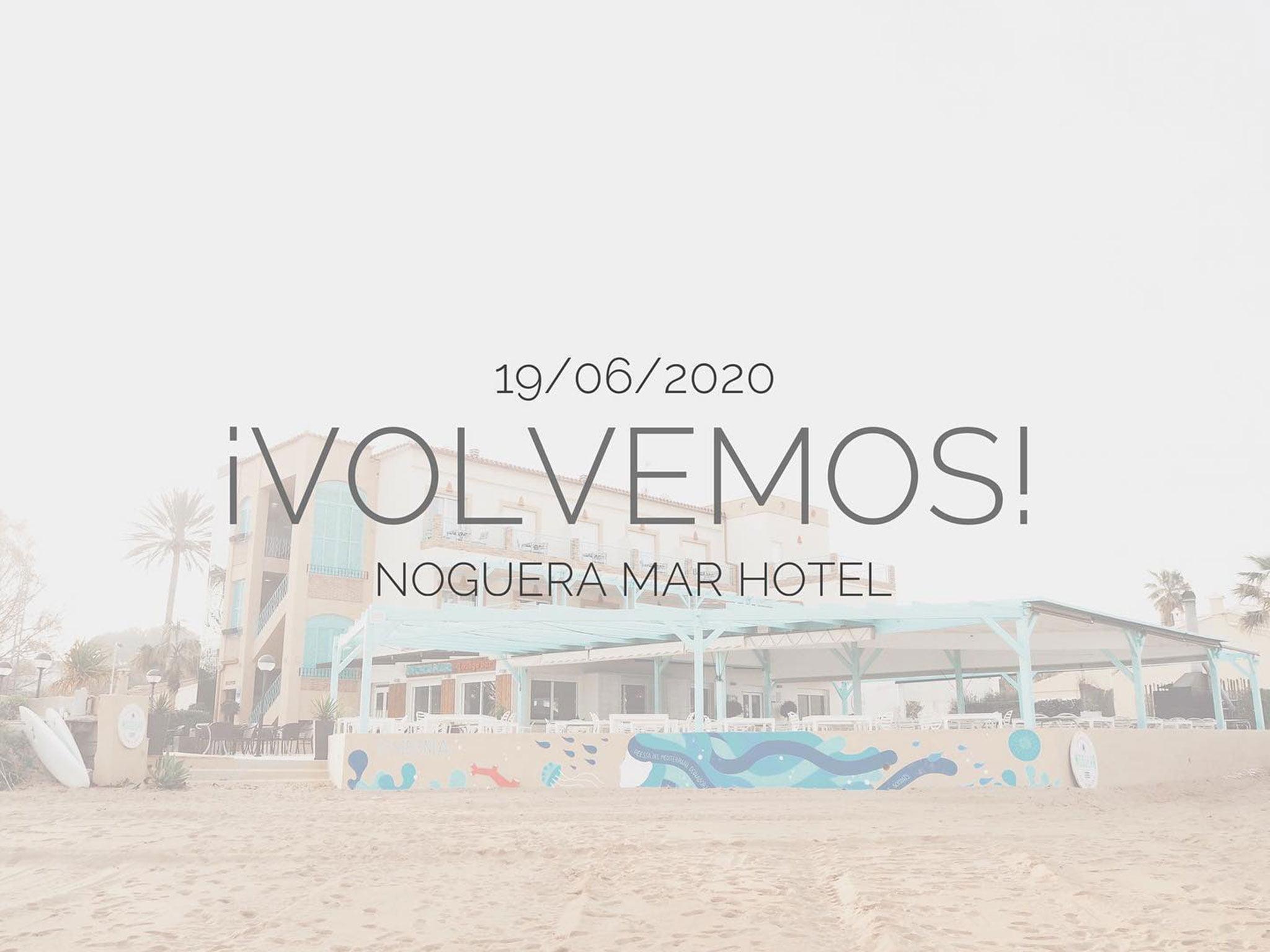 Noguera Mar Hotel abre de nuevo sus puertas