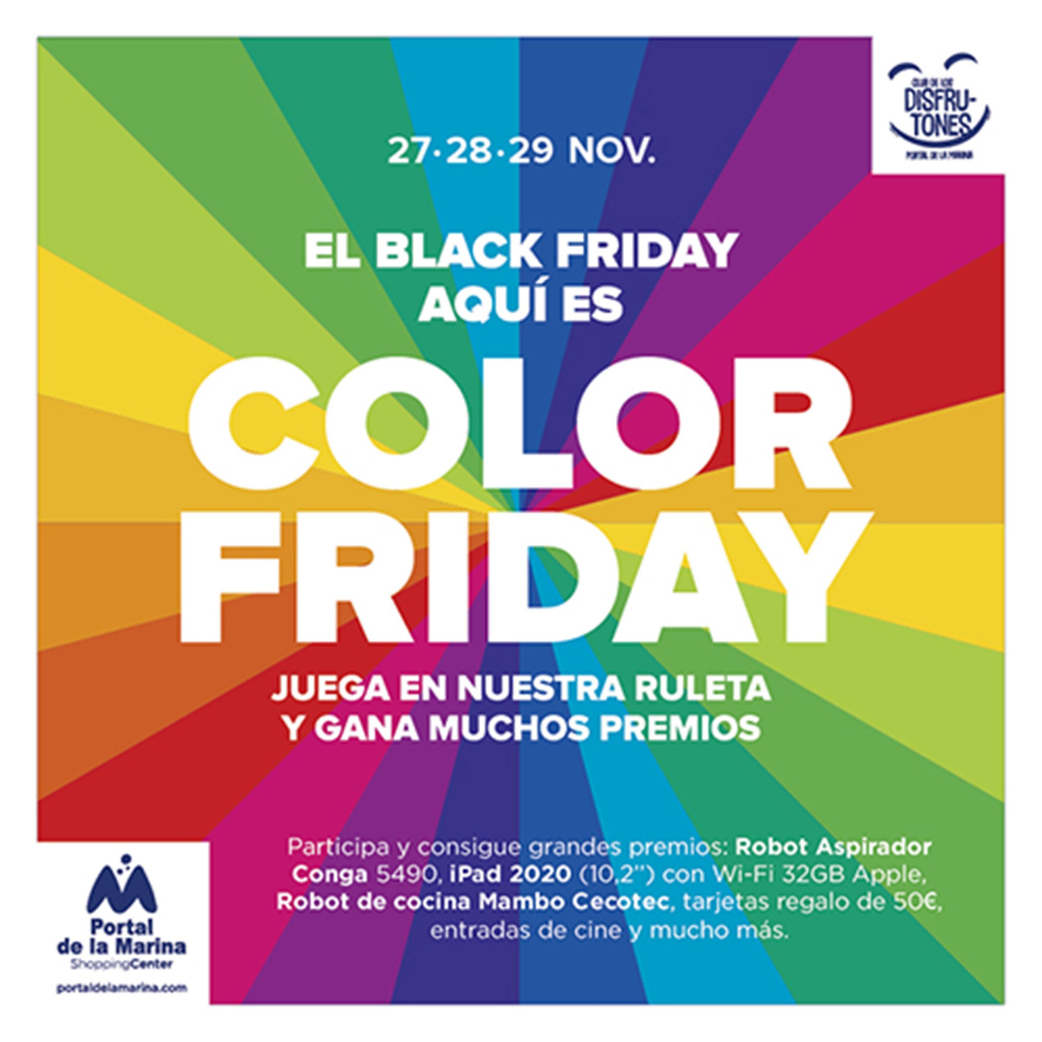 Color Friday a Portal de la Marina