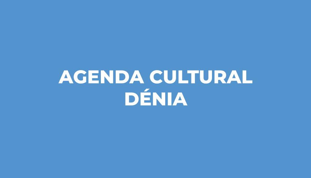 Destacada agenda cultural de Dénia