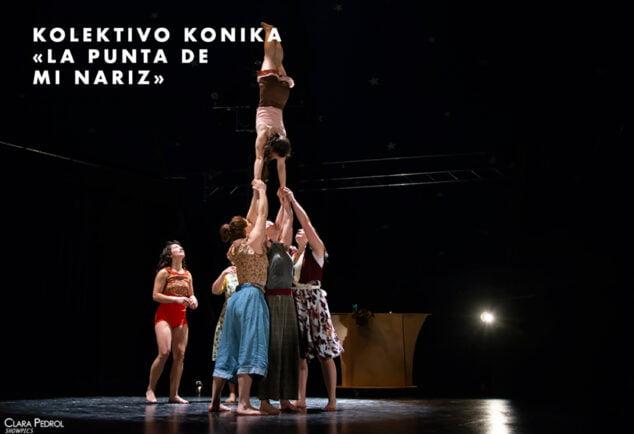 Imagen: Kolektivo Konika en la obra 'La punta de mi nariz'